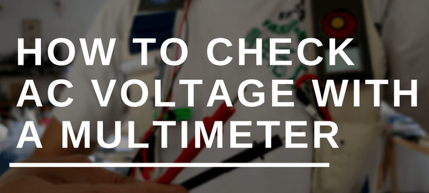 How to Check AC Voltage with a Multimeter