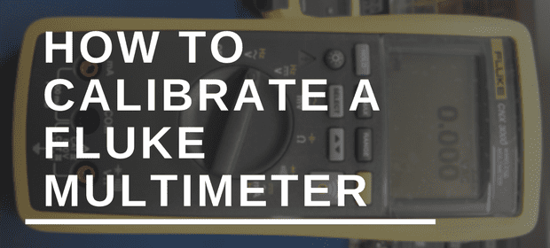 How to calibrate a Fluke multimeter