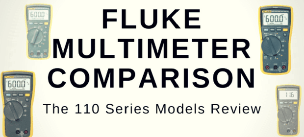 Fluke Multimeter Comparison: the 110 series model review