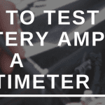 HOW TO TEST CAR BATTERY AMPS WITH A MULTIMETER