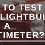 How to Test a Car Lightbulb with a Multimeter