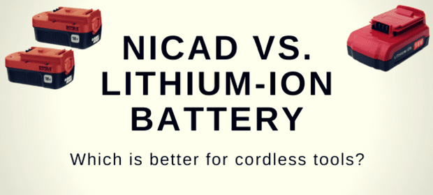 NICAD VS. LITHIUM-ION BATTERYs