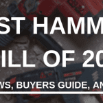 Best Hammer Drill of 2018: Buyers Guide and Hammer Drill Summary