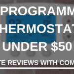 BEST PROGRAMMABLE THERMOSTAT under 50