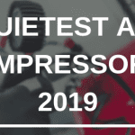 QUIETEST AIR COMPRESSOR 2019