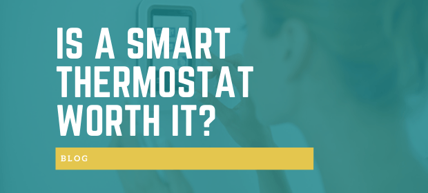 Is a smart thermostat worth it