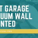 Best Garage Vacuum Wall Mounted
