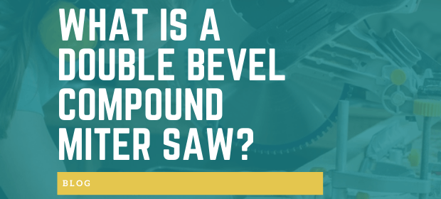 What is a double bevel compound miter saw