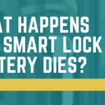 What happens if a smart lock battery dies